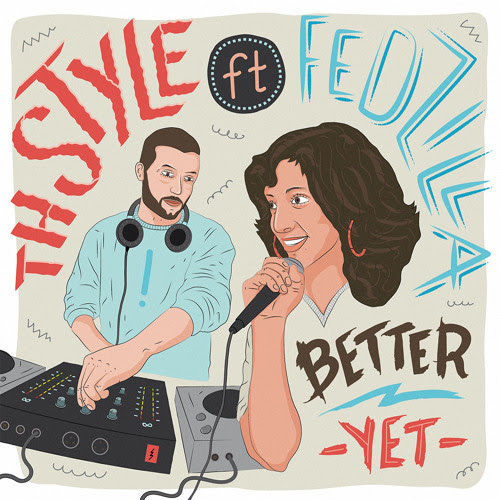 Better Yet feat. Fedzilla