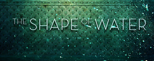 'The Shape of Water': First Trailer for Guillermo del Toro's Cold War-Era Fairy Tale Arrives