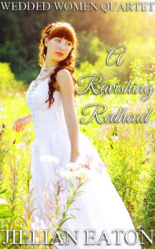 A Ravishing Redhead (Wedded Women Quartet) by Jillian Eaton