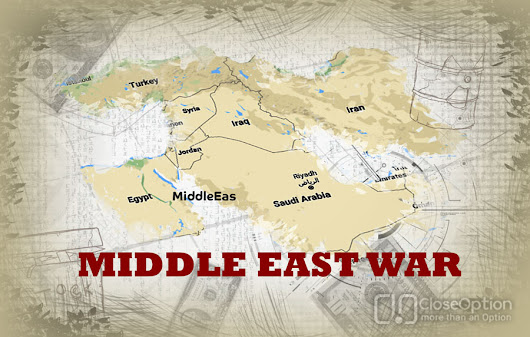War in the Middle East and its impact on financial markets • CloseOption Official Blog