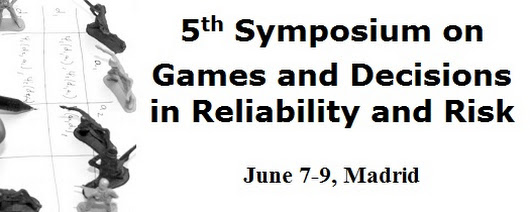 5th Symposium on Games and Decisions in Reliability and Risk