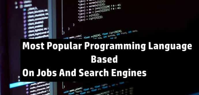 Which Is The Most Popular Programming Language Based On Jobs And Search Engines?