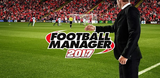 Football Manager 2017 is out now. Check out the details. - GM Games - Sports General Manager Video Games