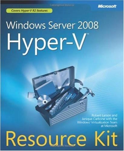 Windows Server 2008 Hyper-V(TM) Resource Kit
