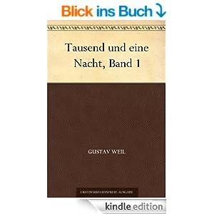 http://www.amazon.de/Tausend-eine-Nacht-Band-1-ebook/dp/B004UBD2BE/ref=sr_1_1?s=books&ie=UTF8&qid=1409754146&sr=1-1&keywords=tausend+und+eine+nacht