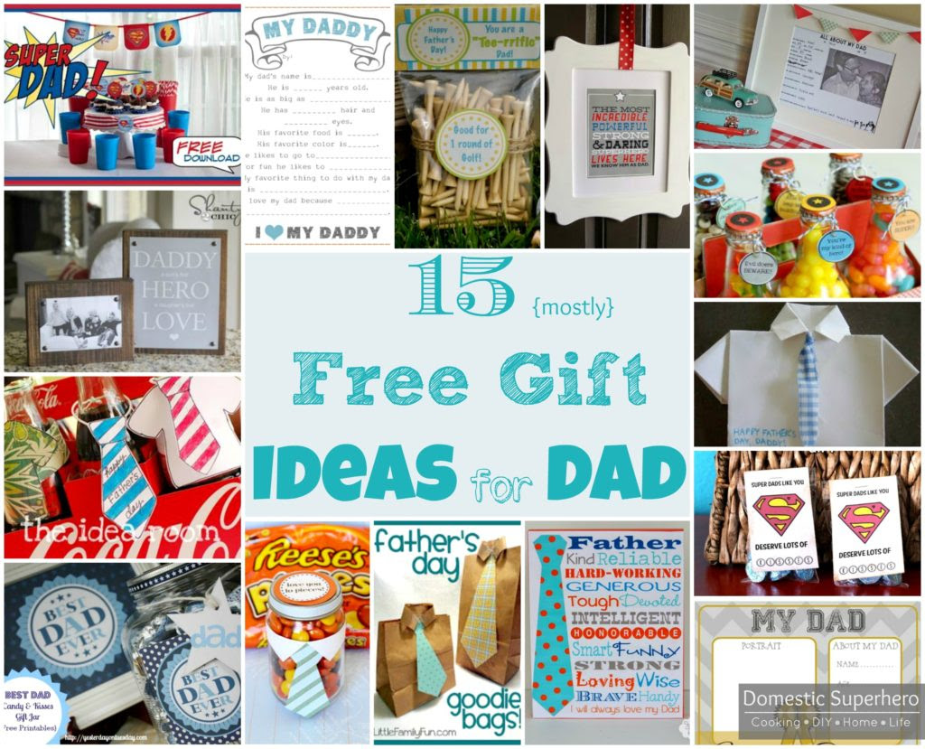 15 Mostly Free Gift Ideas for Dad - Domestic Superhero