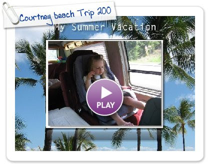 Click to play this Smilebox slideshow: Courtney beach Trip 2009
