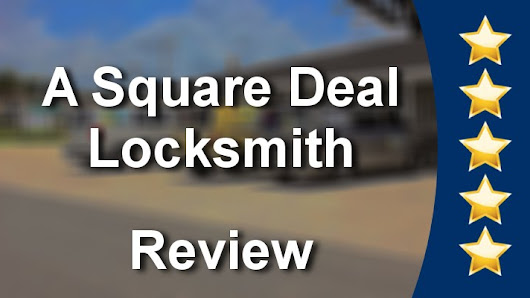 A Square Deal Locksmith Lakeland Outstanding Five Star Review By Joley R