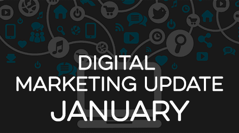 Digital Marketing Update - January 2017