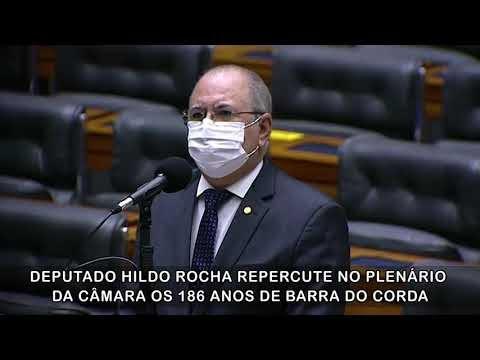 Deputado Hildo Rocha registra no plenário da Câmara o aniversário de 186 anos de Barra do Corda