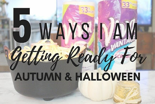 5 Ways I am Getting Ready for Autumn and Halloween #UnleashClean | Arts and Classy