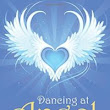 NAB Review of Dancing at Angel Abbey | New Age Books Review - Professional book reviews of New Age books