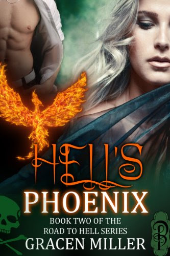 Hell's Phoenix (The Road to Hell) by Gracen Miller