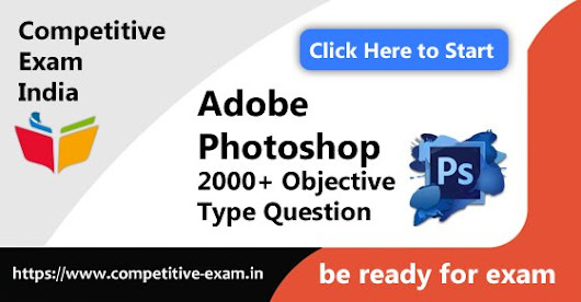 PhotoShop Objective Type Questions | PDF Download | 2018| Page 1 — Competitive Exam India