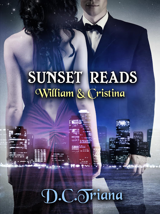Sunset Reads: William & Cristina