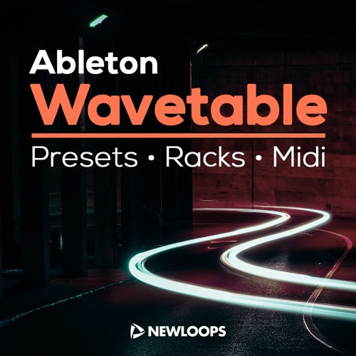 Ableton Wavetable Presets and Racks (Ableton Live 10) by newloops.com