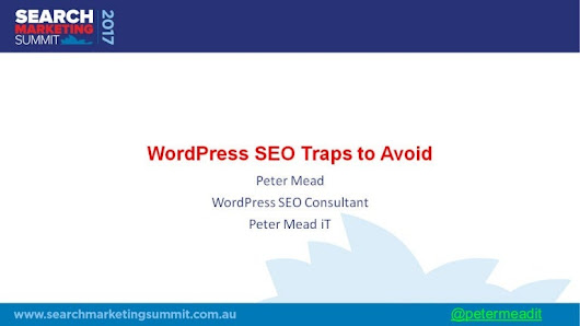 WordPress SEO Traps - Peter Mead