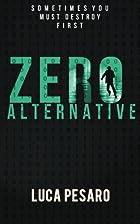 Zero Alternative by Luca Pesaro