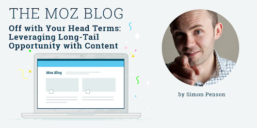 Off with Your Head Terms: Leveraging Long-Tail Opportunity with Content