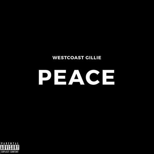 "Westcoast Gillie – ""Peace"""