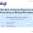 The Role of Human Resource in Promoting Ethical Workplace