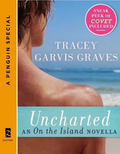 Uncharted: An On the Island Novella: (A Penguin Special from Dutton) by Tracey Garvis Graves