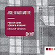 Agile in Automotive: Pocket Guide Scrum and Kanban. English Version: Amazon.de: Kugler Maag Cie: Fremdsprachige Bücher