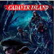 Cadaver Island: Engrossing New Fantasy/Horror Trilogy Throws Readers Into Post-Apocalyptic Era Where Legendary Creatures Thrive