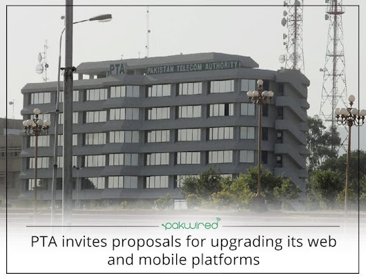 PTA Invites Proposals For Upgrading Its Web And Mobile Platforms