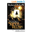 Amazon.com: Please Don't Tell My Parents I'm a Supervillain eBook: Richard Roberts: Kindle Store