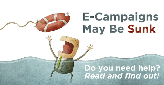E-Campaigns May Be Sunk, Are You?