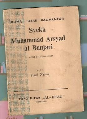 ULAMA BESAR KALIMANTAN: SYEKH MUHAMMAD ARSYAD AL-BANJARI REVIEW