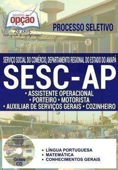 Apostila SESC AMAPÁ - CARGOS DE NÍVEL FUNDAMENTAL COMPLETO