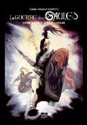 La Guerre des Gaules - Livre I - Par Tarek & Vincent Pompetti - Ed. Tartamundo