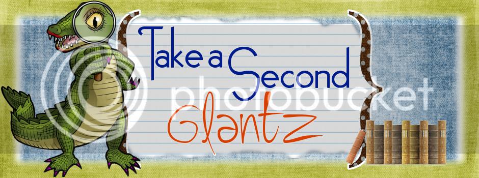 Take a Second Glantz