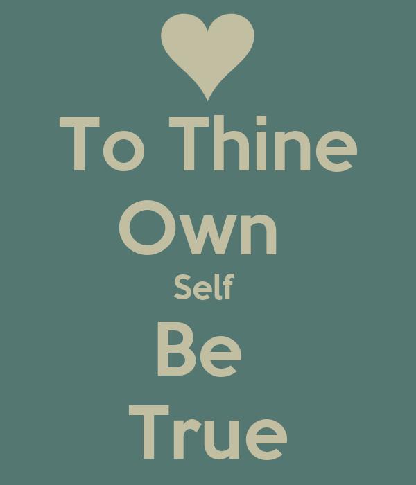 To Thy Own Self Be True Tattoo