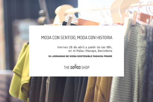 VII Jornadas de Moda Fashion Frame - This Is Goood