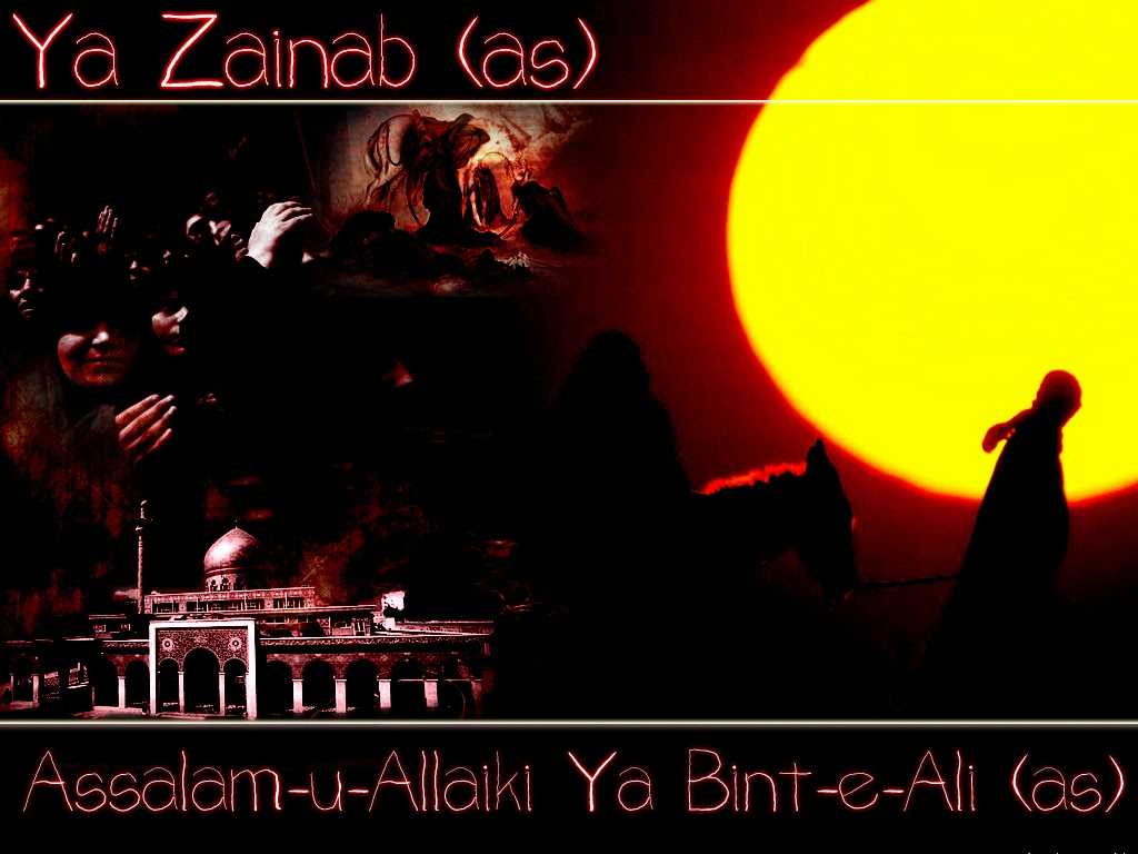 SHAHADAT OF SAYYEDA ZAINAB (AS) Sayings of Bibi Zainab (SA