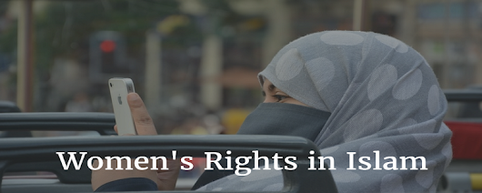 Women's Rights in Islam, Rights of Women in Muslim Religion
