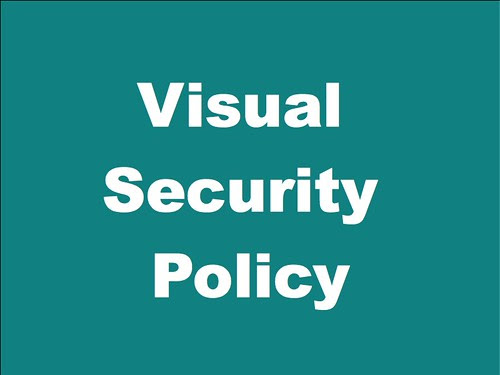 Visual Security Policy