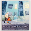 FINDING MONKEY MOON- Book by Elizabeth Pulford and Kate Wilkinson- - Brightstar Bedtime Stories