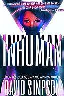 Inhuman by David Simpson
