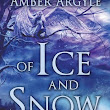 Goodreads Giveaway for Of Ice and Snow