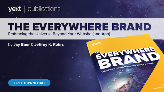 The Everywhere Brand: A New eBook from Jay Baer and Jeffrey K. Rohrs - Yext