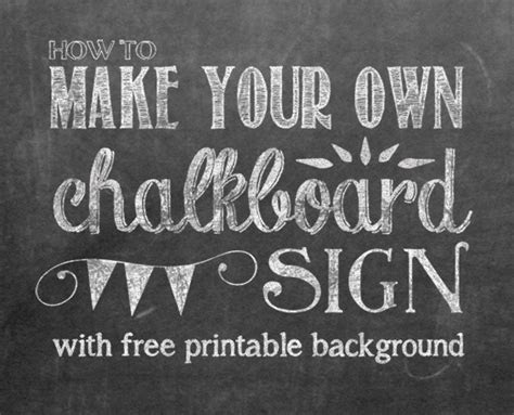 How to Make Your Own Printable Chalkboard Sign   Yellow
