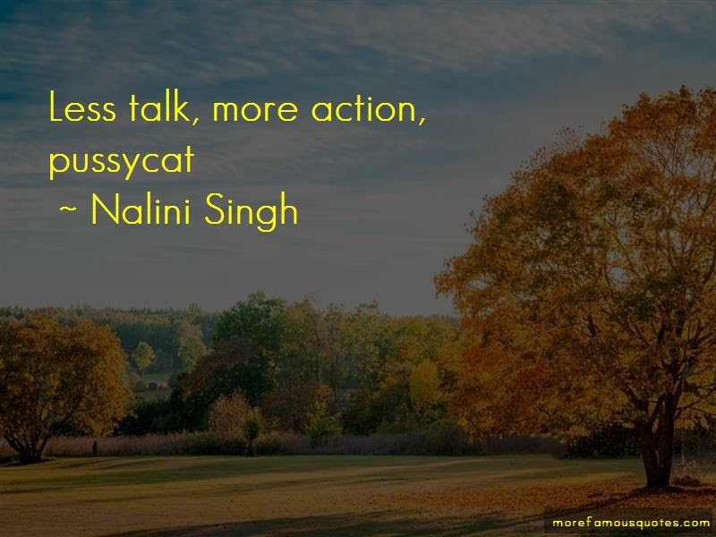 More Action Less Talk Quotes Top 2 Quotes About More Action Less