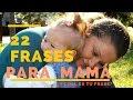 Frases De Amor Para Madres