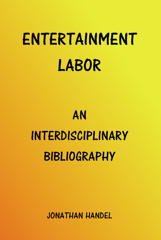 Entertainment Labor Bibliography Reviewed!