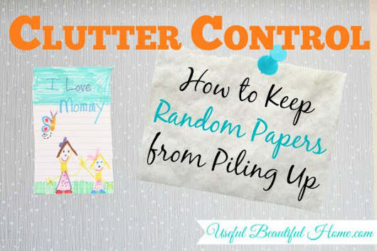 Clutter Control: How to Keep Random Papers from Piling Up