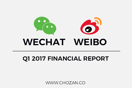Weibo and WeChat Released Financial Reports for Q1 2017 - ChoZan - Chinese Social Media Made Easy